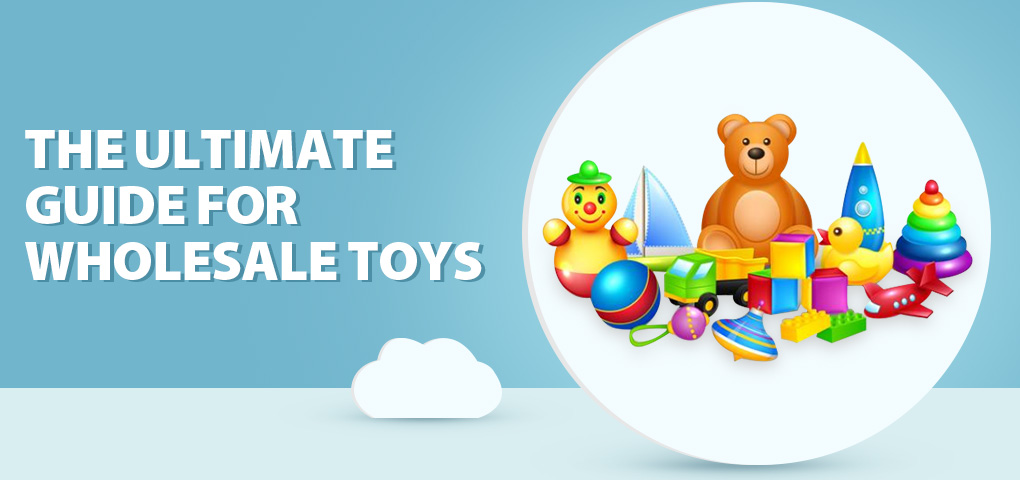 323 _ultimate_guide_for_wholesale_toys