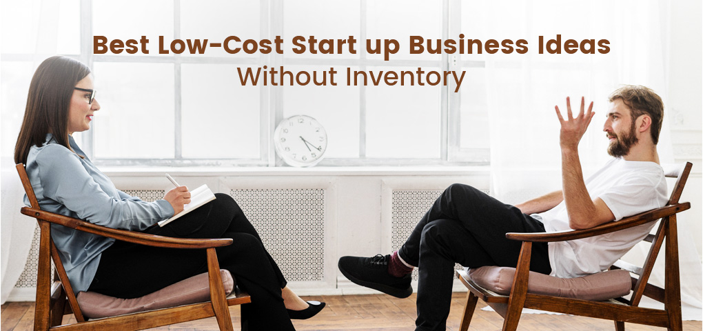 751-best-low-cost-startup-business-ideas-without-inventory