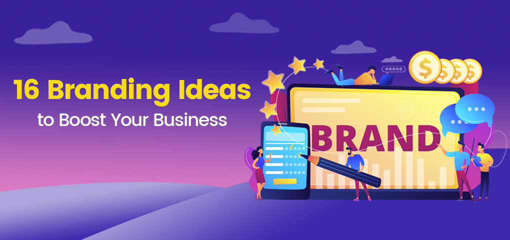 780-branding-ideas-to-boost-your-business