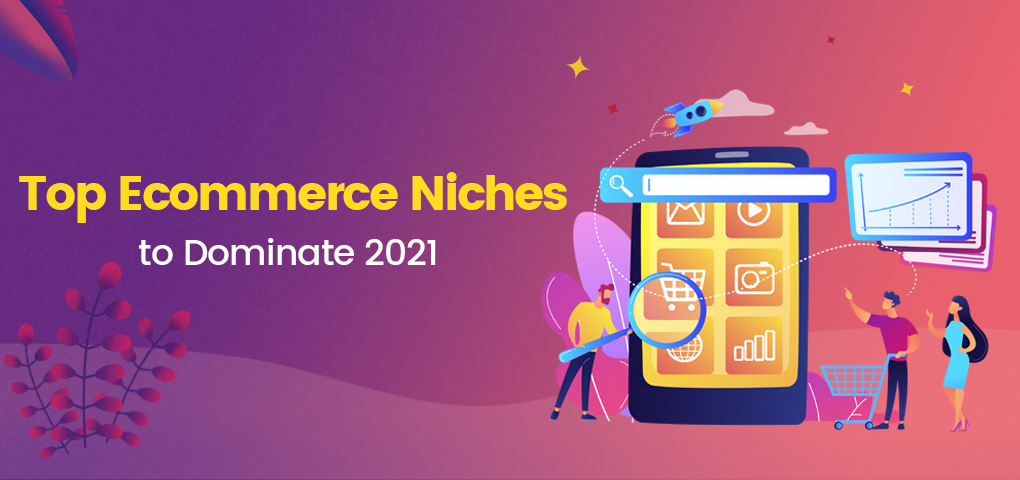 763-top-ecommerce-niches-to-dominate