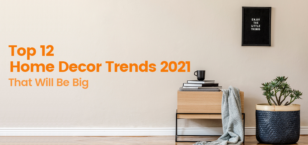 766-top-home-decor-trends-2021-that-will-be-big
