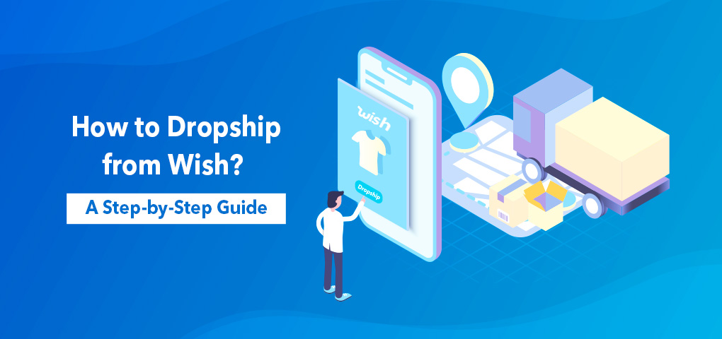 956_how_to_dropship_from_wish